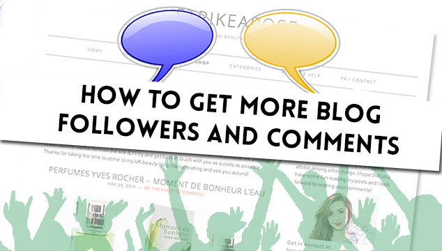 How to get more blog followers & comments